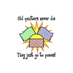 Old Quilters - Go To Pieces
