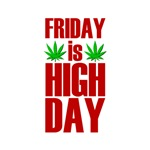 Friday is High Day