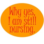 Still Nursing - Orange