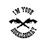 I'm Your Huckleberry