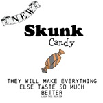 Skunk Candy Section