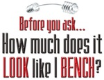 How Much Ya bench?
