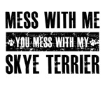 Mess with me dog designs