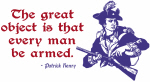 Patrick Henry Quote - Every Man Armed