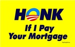 Honk - If I Pay Your Mortgage