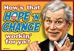 Bush - Hope and Change?