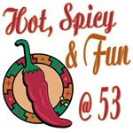 Hot N Spicy 53rd