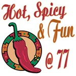 Hot N Spicy 77th