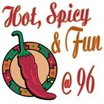 Hot N Spicy 96th