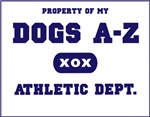 Property of my Dog Breed