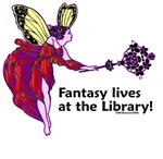 Fantasy lives at the Library!