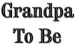 Grandpa To Be