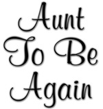 Aunt To Be Again