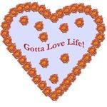 Gotta Love Life