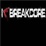 I Love Breakcore