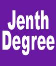 Jenth Degree