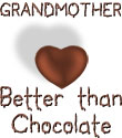 Grandmother - Better Than Chocolate