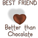 Best Friend - Better Than Chocolate