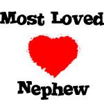 Most Loved Nephew