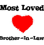 Most Loved Brother-in-law