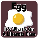 Egg, It's What's On A Liberals Face
