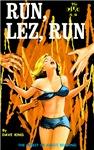 Run, Lez, Run