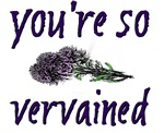 You're so Vervained