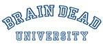 Brain Dead University
