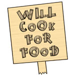 Will Cook For Food