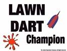 Lawn Dart Champion
