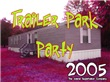 Trailer Park Party