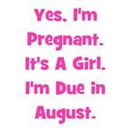 Pregnant w/ Girl due August
