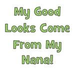 Good Looks From Nana - Green
