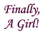 Finally A Girl!