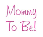 Mommy To Be - Pink