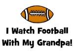 I Watch Football With My Grandpa!