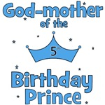 Godmother of the 5th Birthday Prince!