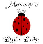 Mommy's Little Lady - Ladybug