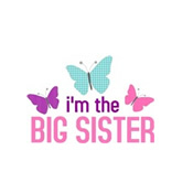i'm the big sister butterfly