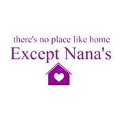 Nana no place like home