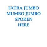a funny mumbo jumbo joke on gifts and t-shirts.