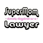 SuperMom...Lawyer