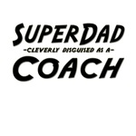 SuperDad...Coach
