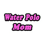 Water Polo Mom (Pink)