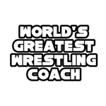 World's Greatest Wrestling Coach