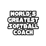 World's Greatest Softball Coach