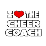I Love The Cheer Coach