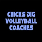 Chicks Dig Volleyball Coaches