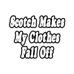 Scotch Makes My Clothes Fall Off