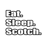 Eat. Sleep. Scotch.